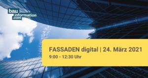 FASSADEN digital 24. März 2021