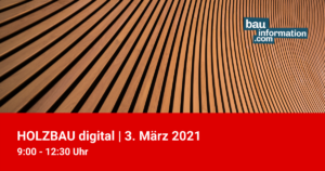 HOLZBAU digital 03.März 2021