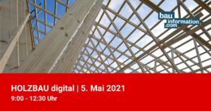 HOLZBAU digital 05.Mai 2021